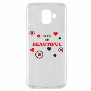 Phone case for Samsung A6 2018 Life is beatiful,  color