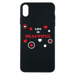 Phone case for iPhone Xs Max Life is beatiful,  color