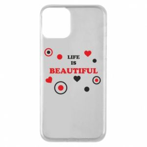 Phone case for iPhone 11 Life is beatiful,  color