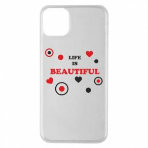 Phone case for iPhone 11 Pro Max Life is beatiful,  color