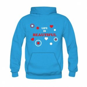 Bluza z kapturem dziecięca Life is beatiful, color