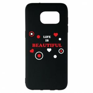 Etui na Samsung S7 EDGE Life is beatiful, color