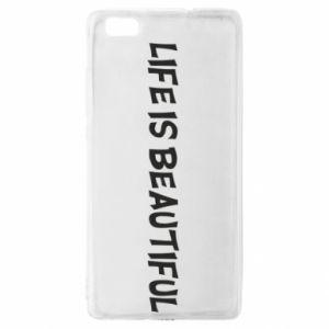 Etui na Huawei P 8 Lite Life is beatiful