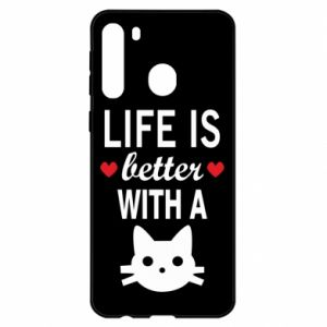 Samsung A21 Case Life is better with a cat