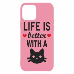 iPhone 12/12 Pro Case Life is better with a cat