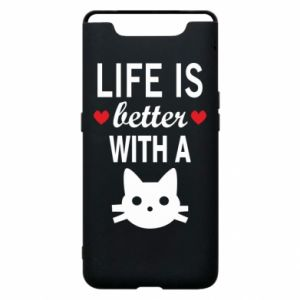 Samsung A80 Case Life is better with a cat
