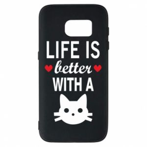 Samsung S7 Case Life is better with a cat