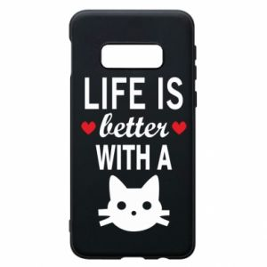 Samsung S10e Case Life is better with a cat