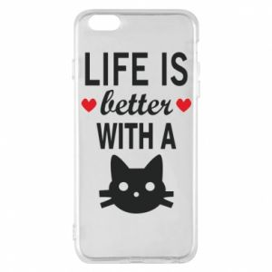 iPhone 6 Plus/6S Plus Case Life is better with a cat