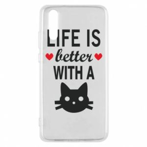 Huawei P20 Case Life is better with a cat