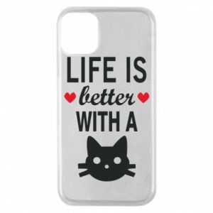 iPhone 11 Pro Case Life is better with a cat