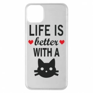 iPhone 11 Pro Max Case Life is better with a cat