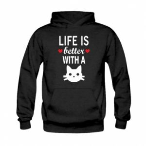 Kid's hoodie Life is better with a cat