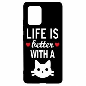 Samsung S10 Lite Case Life is better with a cat