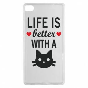 Huawei P8 Case Life is better with a cat