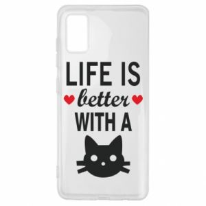 Samsung A41 Case Life is better with a cat