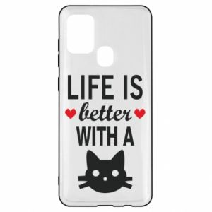 Samsung A21s Case Life is better with a cat