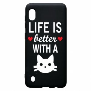Samsung A10 Case Life is better with a cat