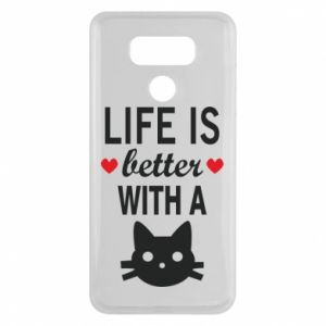 LG G6 Case Life is better with a cat