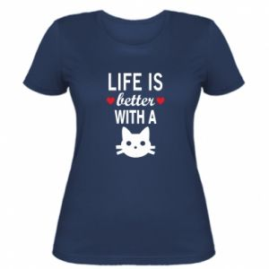 Women's t-shirt Life is better with a cat