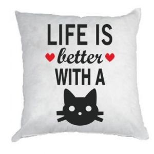 Pillow Life is better with a cat