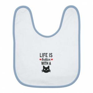 Bib Life is better with a cat