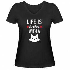 Damska koszulka V-neck Life is better with a cat
