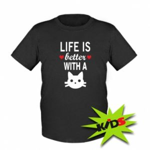 Kids T-shirt Life is better with a cat