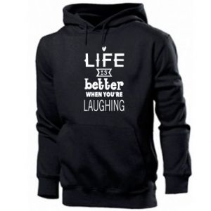 Męska bluza z kapturem Life is butter when you're laughing