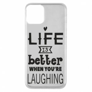 Etui na iPhone 11 Life is butter when you're laughing