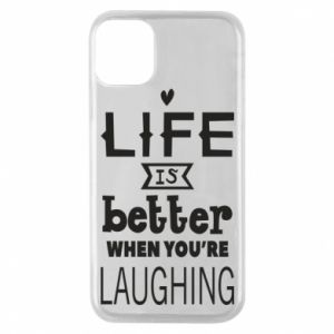 Etui na iPhone 11 Pro Life is butter when you're laughing