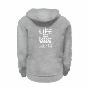 Kid's zipped hoodie % print% Life is butter when you're laughing