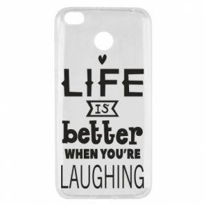 Xiaomi Redmi 4X Case Life is butter when you're laughing