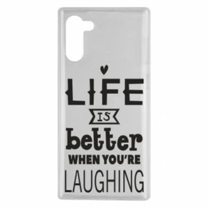 Samsung Note 10 Case Life is butter when you're laughing