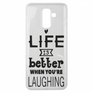 Samsung J8 2018 Case Life is butter when you're laughing