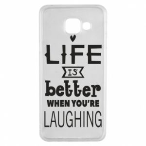 Samsung A3 2016 Case Life is butter when you're laughing