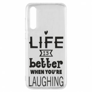 Huawei P20 Pro Case Life is butter when you're laughing