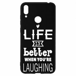 Huawei Y7 2019 Case Life is butter when you're laughing