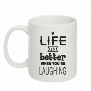Mug 330ml Life is butter when you're laughing