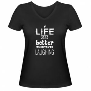 Damska koszulka V-neck Life is butter when you're laughing