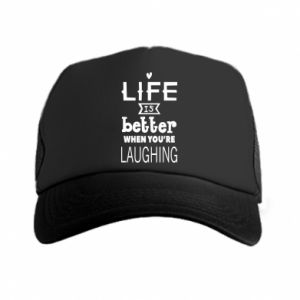 Trucker hat Life is butter when you're laughing
