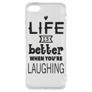 Etui na iPhone 5/5S/SE Life is butter when you're laughing