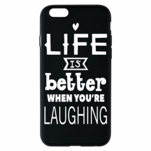 Etui na iPhone 6/6S Life is butter when you're laughing