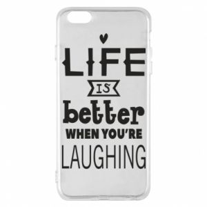 Etui na iPhone 6 Plus/6S Plus Life is butter when you're laughing