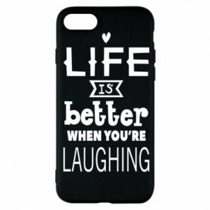 Etui na iPhone 7 Life is butter when you're laughing