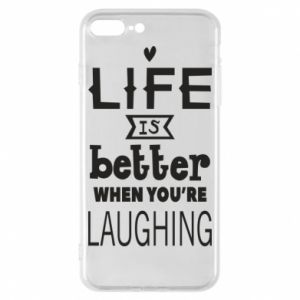 Etui na iPhone 8 Plus Life is butter when you're laughing