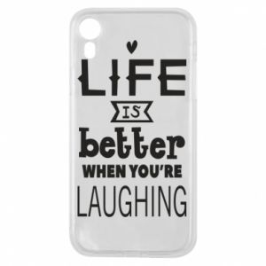 Etui na iPhone XR Life is butter when you're laughing