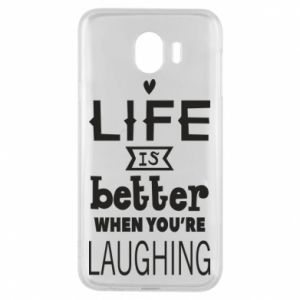 Samsung J4 Case Life is butter when you're laughing