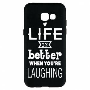 Etui na Samsung A5 2017 Life is butter when you're laughing