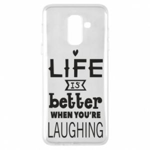 Etui na Samsung A6+ 2018 Life is butter when you're laughing